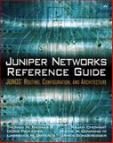 Juniper Networks Reference Guide : Junos Routing, Configuration, and Architecture, Thomas, Thomas M. and Pavlichek, Doris E., 0201775921