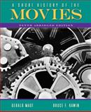 A Short History of the Movies : Abridged Edition, Kawin, Bruce and Mast, Gerald, 0205665926