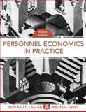 Personnel Economics in Practice, Lazear, Edward P. and Gibbs, Michael, 047167592X