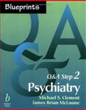 Psychiatry, Michael S. Clement, James Brian McLoone, 0632045922