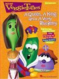 Veggietunes - A Queen, A King, a Queen and a Very Blue Berry, VeggieTales, 0634025929