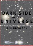 Dark Side of the Universe, Iain Nicolson, 0801885922