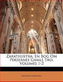 Zarathustr, Edvard Lehmann, 1141665921