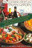 Cooking from an Italian Garden, Paola Scaravelli and Jon Cohen, 0156225921