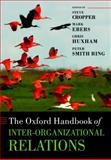 The Oxford Handbook of Inter-Organizational Relations, Steve Cropper, Mark Ebers, Chris Huxham, Peter Smith Ring, 019958592X