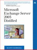 Microsoft Exchange Server 2003 Distilled, Schnoll, Scott, 032124592X