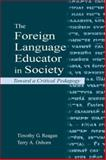 The Foreign Language Educator in Society 9780805835922