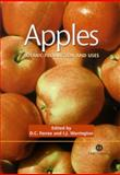 Apples : Botany, Production and Uses, D C Ferree, I Warrington, 0851995926