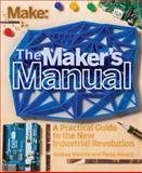 The Maker's Manual : A Practical Guide to the New Industrial Revolution, Aliverti, Paolo and Maietta, Andrea, 145718592X