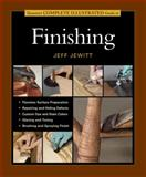 Taunton's Complete Illustrated Guide to Finishing, Jeff Jewitt, 1561585920