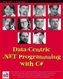 Data-Centric.Net Programming with C#, WROX Author Team, 186100592X