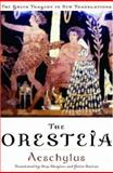 An Oresteia 1st Edition