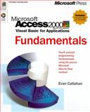 Microsoft Access 2000/Visual Basic for Applications Fundamentals, Callahan, Evan, 0735605920