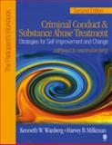 Criminal Conduct and Substance Abuse Treatment - The Provider's Guide : Strategies for Self-Improvement and Change - Pathways to Responsible Living, Wanberg, Kenneth W. and Milkman, Harvey B., 1412905923