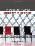 Increasing Human Efficiency in Business, Walter Dill Scott, 1434615928