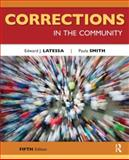Corrections in the Community, Smith, Paula and Latessa, Edward J., 1437755925