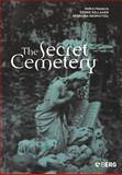 The Secret Cemetery, Francis, Doris and Kellaher, Leonie, 1859735924