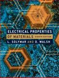 Electrical Properties of Materials, Solymar, Laszlo and Walsh, Donald, 0199565929