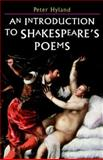 An Introduction to Shakespeare's Poems, Hyland, Peter, 0333725921