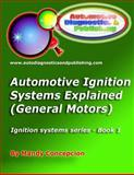 Automotive Ignition Systems Explained - GM, Mandy Concepcion, 1466385928