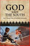 God Save the South, John Thomas Nall, 1481755927
