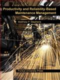 Productivity and Reliability-Based Maintenance Management, Stephens, Matthew P., 1557535922