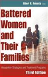 Battered Women and Their Families, Albert R. Roberts, 0826145922