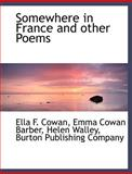 Somewhere in France and Other Poems, Company Burton Publishi, 1140635921