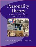 Personality Theory, Mark Kelland, 1495225925