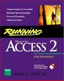 Running Microsoft Access 2 for Windows, Viescas, John L., 1556155921