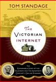 The Victorian Internet, Tom Standage, 162040592X