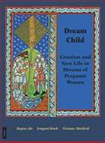 Dream Child, Regina Abt and Irmgard Bosch, 3856305920
