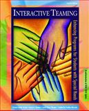 Interactive Teaming : Enhancing Programs for Students with Special Needs, Correa, Vivian Ivonne and Jones, Hazel A., 0131125923