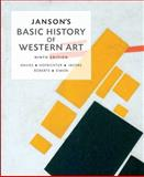 Janson's Basic History of Western Art Plus NEW MyArtsLab with EText, Davies, Penelope J. E. and Hofrichter, Frima Fox, 0205925928
