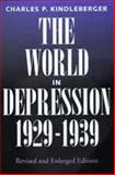 The World in Depression, 1929-1939, Kindleberger, Charles P., 0520055926