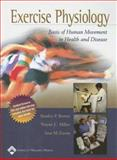 Exercise Physiology : Basis of Human Movement in Health and Disease, Miller, Wayne C. and Eason, Jane M., 0781735920