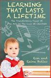 Learning That Lasts A Lifetime, Ron Bolles and Reina Bolles, 1432775928