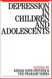 Depression in Children and Adolescents, , 1897635923