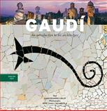 Gaudí : An Introduction to His Architecture, Vivas, Pere, 8489815925