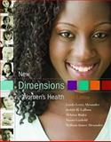 New Dimensions in Women's Health, Alexander, Linda Lewis and LaRosa, Judith H., 0763765929