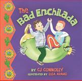 The Bad Enchilada, C. J. Connollly, 098255592X