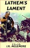 Lathem's Lament, J.R. McLemore, 1482715929