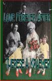 Love Forever After, Therese Kraemer, 1499715927