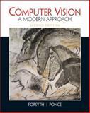 Computer Vision : A Modern Approach, Forsyth, David A. and Ponce, Jean, 013608592X
