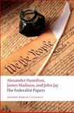 The Federalist Papers, Alexander Hamilton and James Madison, 0192805924