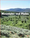 Mountains and Plains : The Ecology of Wyoming Landscapes, Second Edition, Knight, Dennis H. and Jones, George P., 0300185928