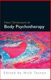 New Dimensions in Body Psychotherapy, Totton, Nick, 0335215920