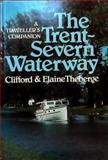 Trent-Severn Waterway, Clifford Theberge and Elaine Theberge, 088866592X