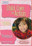 Child Care in Action : Preschool, Hoffman, Sara McCormack, 1401825923