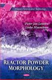 Reactor Powder Morphology, , 1616685921